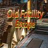 Old Facility Escape