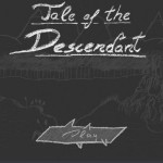 Tale of the Descendant